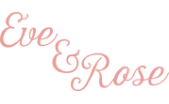 Eve & Rose